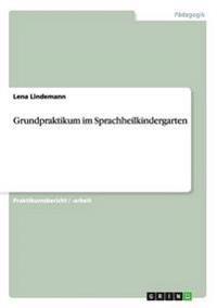 Grundpraktikum Im Sprachheilkindergarten