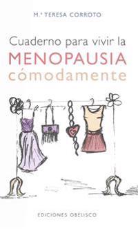Cuaderno Para Vivir La Menopausia Comodamente