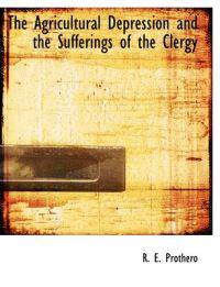 The Agricultural Depression and the Sufferings of the Clergy