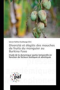 Diversite Et Degats Des Mouches de Fruits Du Manguier Au Burkina Faso