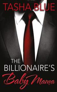 The Billionaire's Baby Mama