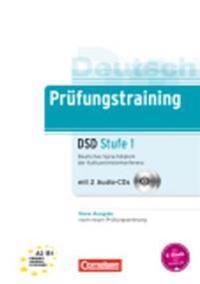 Prüfungstraining DaF A2-B1. Deutsches Sprachdiplom der Kultusministerkonferenz (DSD)