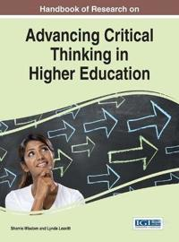 Handbook of Research on Advancing Critical Thinking in Higher Education