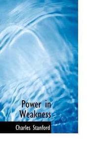 Power in Weakness
