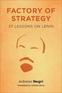 Factory of Strategy: Thirty-Three Lessons on Lenin