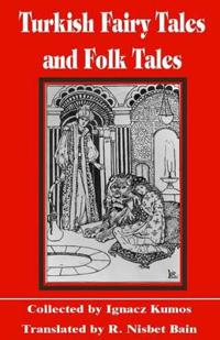 Turkish Fairy Tales & Folk Tales