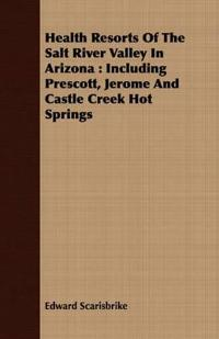 Health Resorts of the Salt River Valley in Arizona