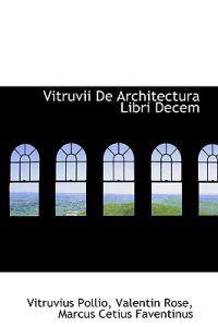 Vitruvii De Architectura
