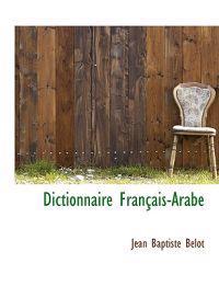 Dictionnaire Francais-Arabe