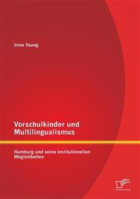 Vorschulkinder Und Multilingualismus