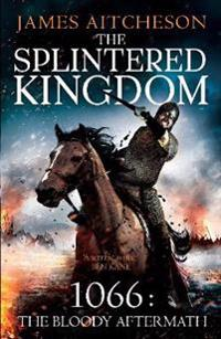 Splintered Kingdom