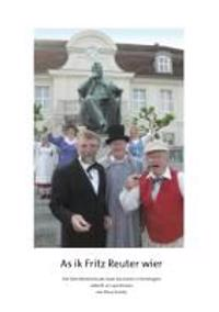As ik Fritz Reuter wier