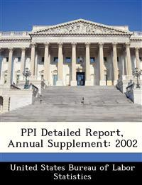 Ppi Detailed Report, Annual Supplement