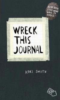 Wreck this journal - to create is to destroy, now with even more ways to wr
