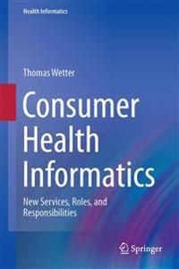Consumer Health Informatics
