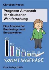 Prognose-Almanach der deutschen Wahlforschung