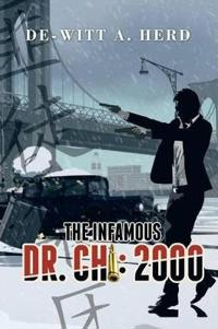 The Infamous Dr. Chi 2000