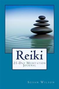 Reiki: 21-Day Meditation Journal