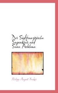 Der Sudfranzosische Sagenkreis Und Seine Probleme