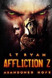 Affliction Z: Abandoned Hope