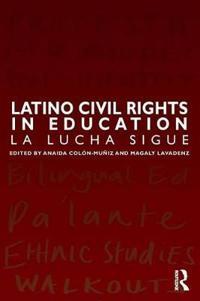 Latino Civil Rights in Education