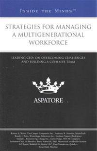 Strategies for Managing a Multigenerational Workforce
