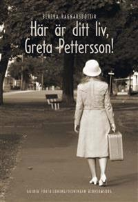 Här är ditt liv, Greta Pettersson!