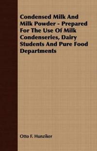 Condensed Milk And Milk Powder