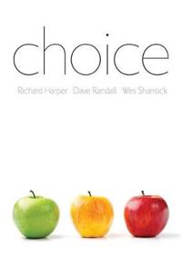 Choice: The Sciences of Reason in the 21st Century: A Critical Assessment