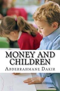 Money and Children: Short Story
