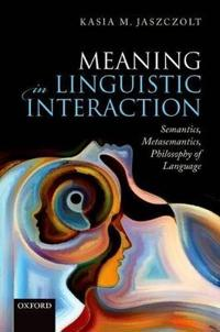 Meaning in Linguistic Interaction