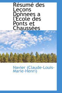 Resume Des Lecons Donnees a L'ecole Des Ponts Et Chaussees