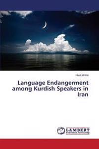 Language Endangerment Among Kurdish Speakers in Iran
