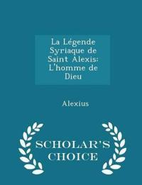 La Legende Syriaque de Saint Alexis