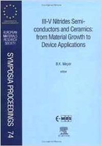 III-V Nitrides Semiconductors and Ceramics: from Material Growth to Device Applications