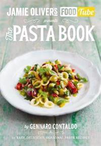 Jamies food tube: the pasta book