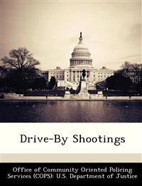 Drive-By Shootings