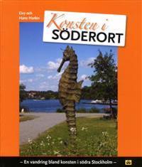 Konsten i Söderort : en vandring bland konsten i södra Stockholm