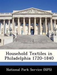 Household Textiles in Philadelphia 1720-1840