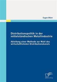 Distributionspolitik in Der Mittelst Ndischen Metallindustrie