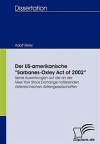 "Der Us-Amerikanische ""Sarbanes-Oxley Act of 2002"""