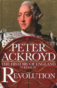 Revolution - a history of england volume iv