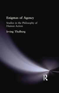 Enigmas of Agency