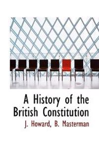 A History of the British Constitution