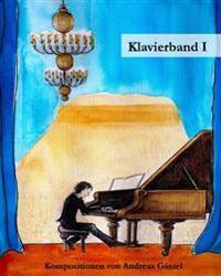 Klavierstucke Band I: Eine Brise Klangfarben