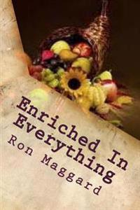 Enriched in Everything: Outlines from First Corinthians