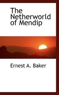The Netherworld of Mendip