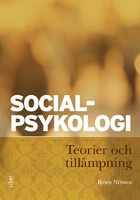 Socialpsykologi : teorier och tillämpning