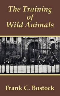 The Training of Wild Animals
