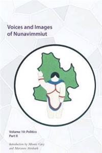 Voices and Images of Nunavimmiut, Volume 10